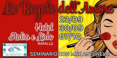 """SEMINARIO: """"LE REGOLE DELL'AMORE"""" biglietti"""
