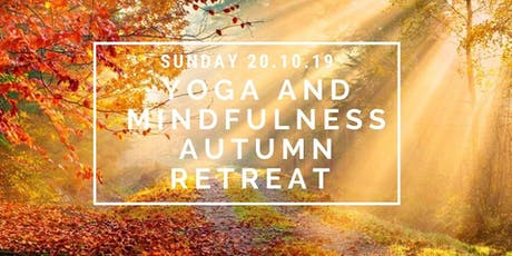 Yoga and Mindfulness Autumn Day Retreat tickets