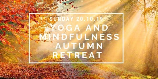Yoga and Mindfulness Autumn Day Retreat