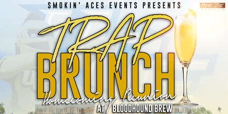 Trap Brunch Orlando: Homecoming Reunion @ Bloodhound Brew tickets