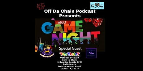 Off Da Chain Podcast Presents Adult Game Night  tickets