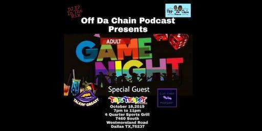 Off Da Chain Podcast Presents Adult Game Night