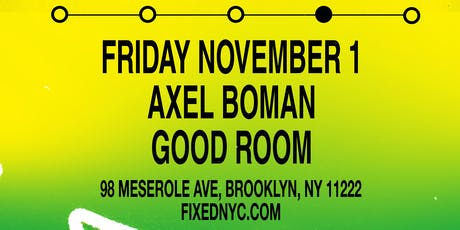 FIXED with Axel Boman tickets