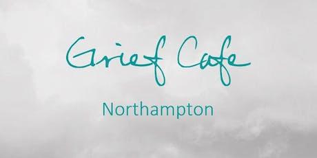 Grief Cafe Northampton tickets