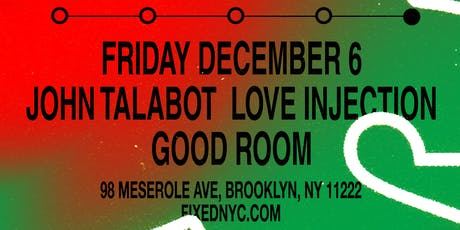 FIXED 15th Anniversary with John Talabot, Love Injection, JDH & Dave P