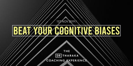 The Dr T Coaching Experience: Beat Your Cognitive Biases tickets