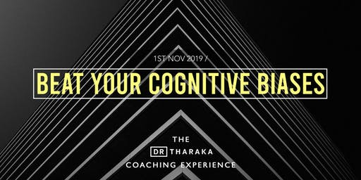 The Dr T Coaching Experience: Beat Your Cognitive Biases