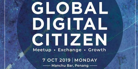 Global Digital Citizen | Have Fun and Get Funded tickets