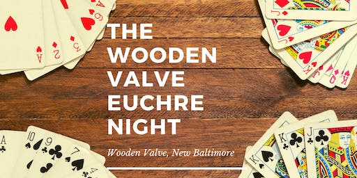 Euchre Night at The Wooden Valve - New Baltimore