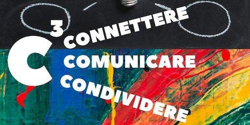 C3: Connettere, Comunicare, Condividere