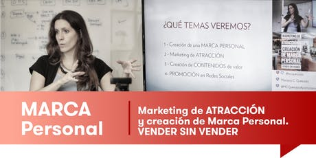 MARKETING de ATRACCIÓN y MARCA PERSONAL - Vender sin vender - INTENSIVO entradas