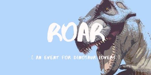 ROAR | An Event for Dinosaur Lovers