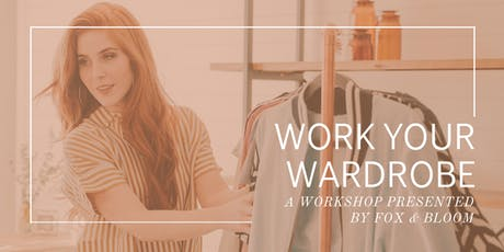Work Your Wardrobe Workshop: Feel comfortable and confident in your clothes tickets