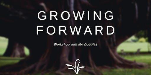 Growing Forward Workshop