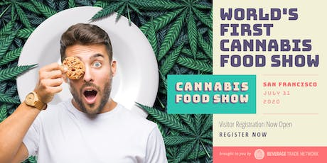 2020 Cannabis Food Show - Visitor Registration Portal (San Francisco) tickets