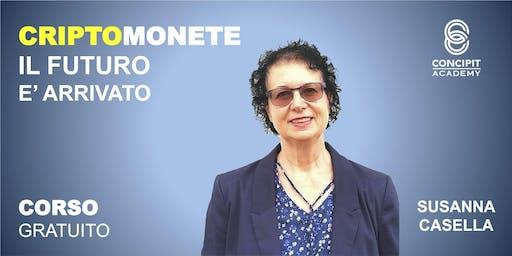 CORSO GRATUITO: CriptoMonete, il futuro è arrivato! - Calvenzano (LO) 16 Ottobre 2019