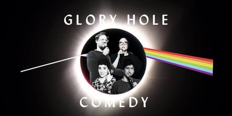 GLORY HOLE English Stand-Up Comedy V tickets