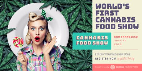 2020 Cannabis Food Show - Exhibitor Registration Portal (San Francisco) tickets