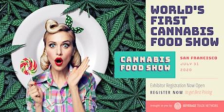 2020 Cannabis Food Show - Exhibitor Registration Portal (San Francisco) tickets