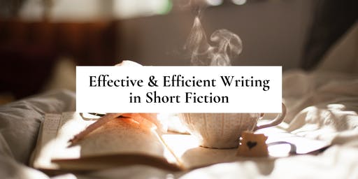 Effective & Efficient Writing in Short Fiction