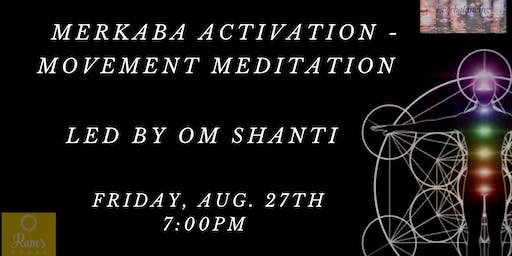 Movement Meditation  & Merkaba Activation