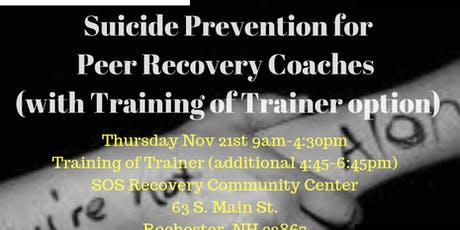 SOS Suicide Prevention for Peer Recovery Coaches & TOT Option Rochester Fall  tickets