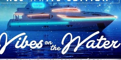 Vibes on the water Hiphop vs reggae Midnight cruise tickets