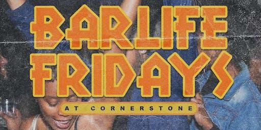 BarLife Fridays $6 Henny B4 11:30 w: Dj Rayvon