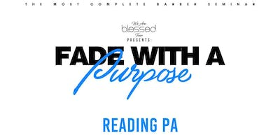 Fade with a Purpose