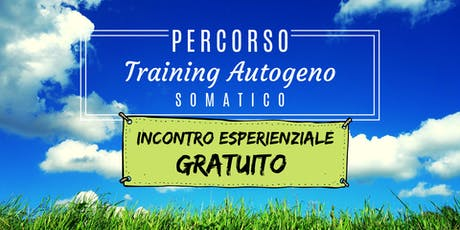 Incontro Esperienziale Grautito Training Autogeno Somatico biglietti