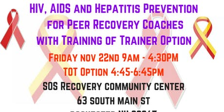 HIV, AIDS and Hepatitis Prevention for Peer Recovery Coaches with TOT Option tickets