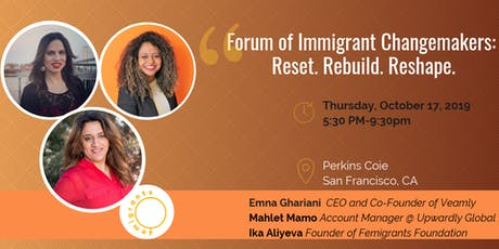 Forum of Immigrant Changemakers: Reset. Rebuild. Reshape. tickets
