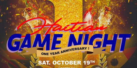 Haitian Game Night ONE YEAR ANNIVERSARY tickets