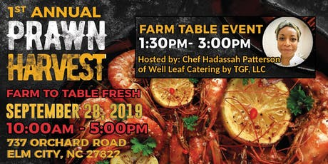 Pitt Farm Prawn Harvest Farm to Table Commemoration-Celebration tickets