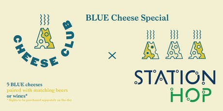 Cheese Club MCR x Station Hop - A BLUE CHEESE NIGHT SPECIAL tickets
