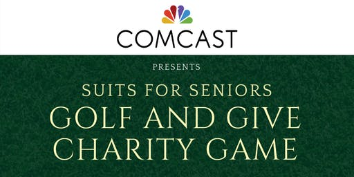 Comcast presents Suits For Seniors Golf and Give Charity Match