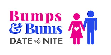 Bumps & Bums Date Nite on 11 October 2019 tickets