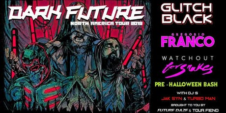 Dark Future Tour-LA tickets