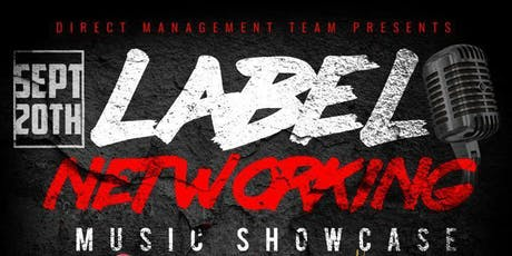 Label Networking Music Showcase tickets
