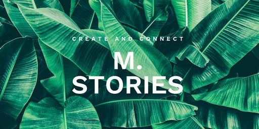 M.Stories - Create and Connect - 13.November München