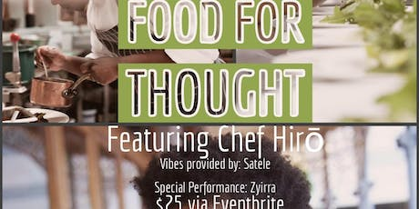 Energi for Soul Presents : Food for Thought featuring Chef Hirō tickets