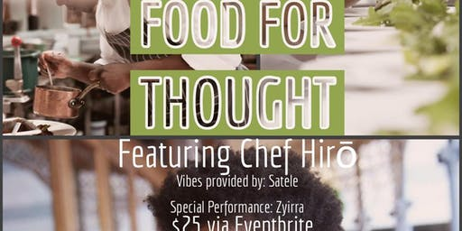 Energi for Soul Presents : Food for Thought featuring Chef Hirō