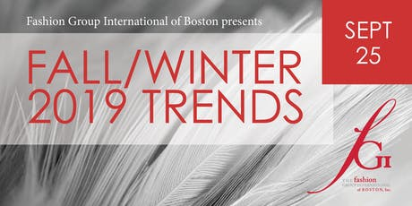 Fashion Group International of Boston presents Fall/Winter '19 Trend Report tickets