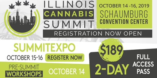 Illinois Cannabis Summit: 2-Day Pass  . Tues, 10/15 - Wed, 10/16