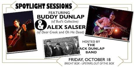 SPOTLIGHT SESSIONS ft Buddy Dunlap and Alex Salser tickets