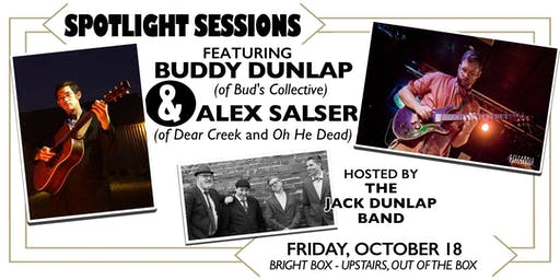 SPOTLIGHT SESSIONS ft Buddy Dunlap and Alex Salser