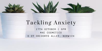 Tackling Anxiety