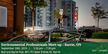 Environmental Professionals Meet-up: Barrie, ON tickets
