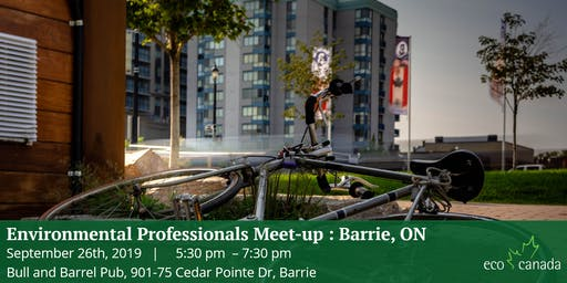 Environmental Professionals Meet-up: Barrie, ON