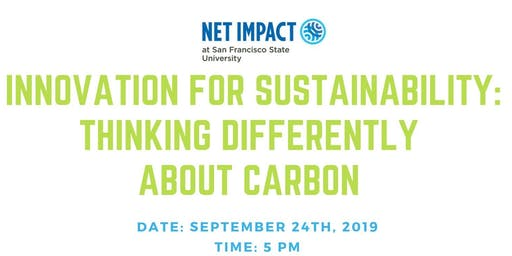 Innovation for Sustainability: Thinking Differently About Carbon